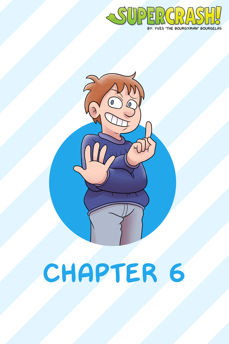 "It's getting harder to think of poses for this whole ""I show the chapter's number with the character's hands"" schtick."